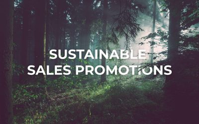 Your Guide To Environmentally Sustainable Sales Promotions